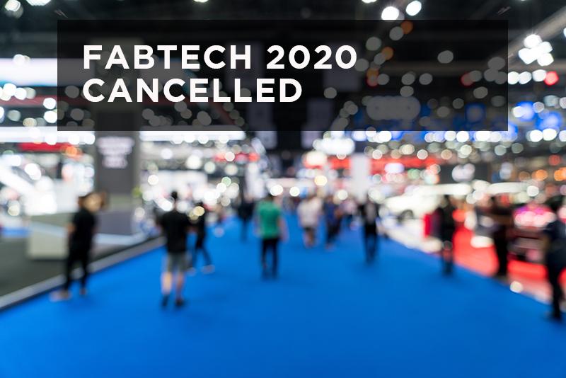 FABTECH Cancelled